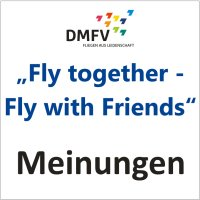 "Meinungen: ""Fly together – Fly with Friends"""